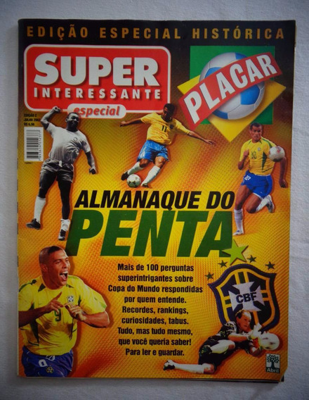 Revista Placar Almanaque Penta Edição Especial Junho 2002