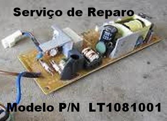 Lt1081001 Reparo Placa Fonte 7055 7065 7360 7460 2280 7860