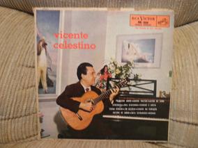 Vinil Vicente Celestino Em Suas Canções Célebres