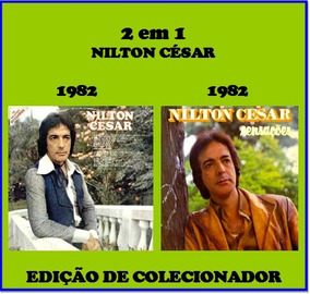 Cd Nilton César - 2 Em 1 - Grandes Sucessos & Sensações