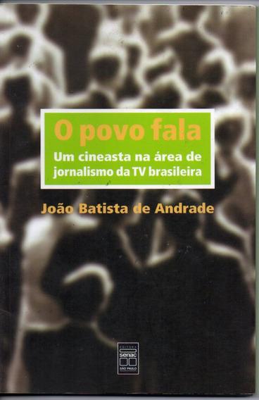 O Povo Fala- Um Cineasta Na Area De Jornalismo Da Tv Brasile