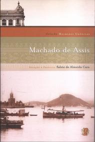 Coleção Melhores Crônicas - Machado De Assis