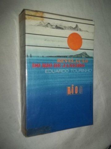 * Livro - Eduardo Tourinho - Revelaçao Do Rio De Janeiro
