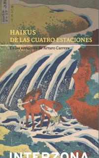 Haikus De Las Cuatro Estaciones, Arturo Carrera, Interzona