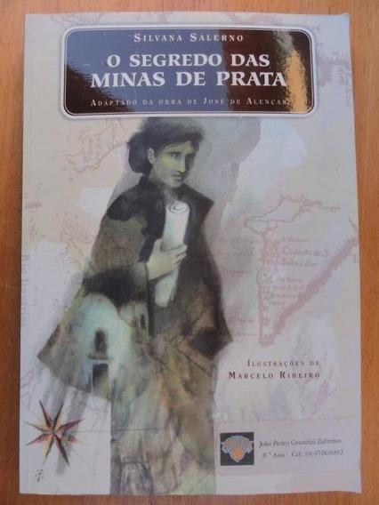 Os Segredos Das Minas De Prata - Literatura Infanto Juvenil