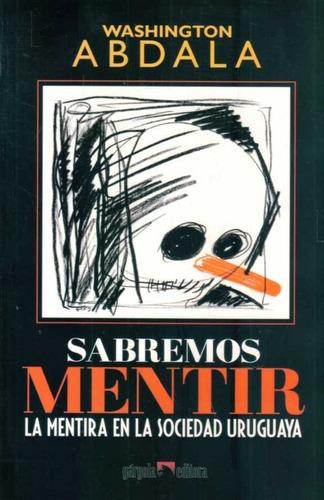 Sabremos Mentir / Abdala (envíos)