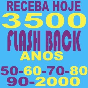 3500 Músicas Anos 50 60 70 80 90 2000 Receba Hoje Ainda 15gb