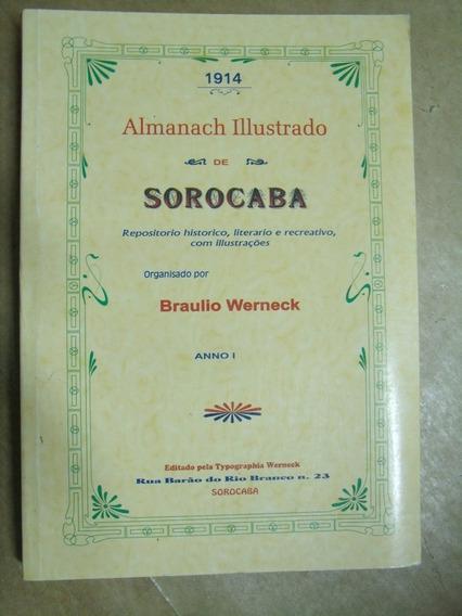 Almanaque Ilustrado De Sorocaba Braulio Werneck Semi Novo