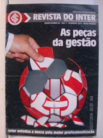 Revista Do Inter N 60 As Peças Da Gestão Profissionalização