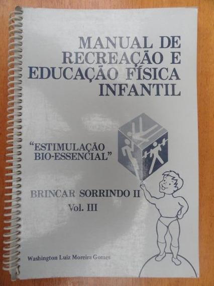 Recreação E Educação Física Intantil Vol Iii