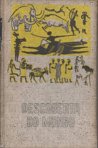 Livro O Homem Descobre Seus Antepassados - Andre Senet