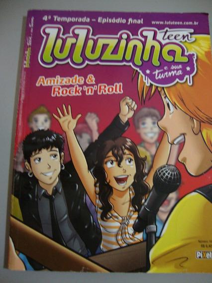 Revista Luluzinha Teen E Sua Turma - Amizade & Rock