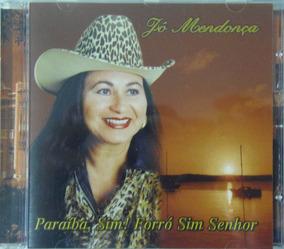 Cd Jô Mendonça - Paraíba, Sim! Forró Sim Senhor