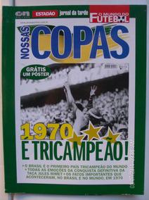Revista Nossas Copas Tricampeão 70 Com Poster