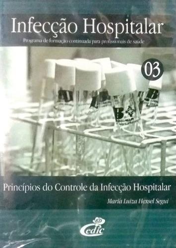 Dvd Princípios Controle Infecção Hospitalar - Original