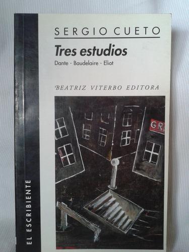Imagen 1 de 4 de Tres Estudios Dante Baudelaire Eliot Sergio Cueto Ed Viterbo