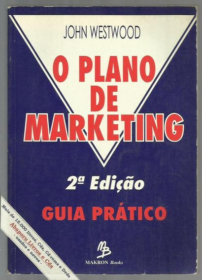 O Plano De Marketing - John Westwood