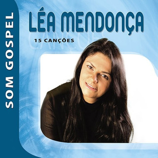 Cd Léa Mendonça - Som Gospel (original E Lacrado)