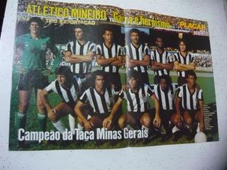 Poster Atlético Campeão Taça Minas Gerais 1979 Era Da Placar