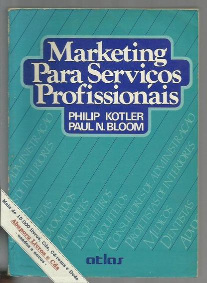 Marketing Serviços Profissionais - Kotler Bloom