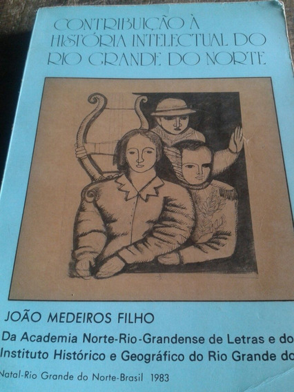 Historia Intelectual Do Rio Grande Do Norte , Contribuição À