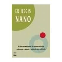 Nano - A Ciência Emergente Da Nanotecnologia...
