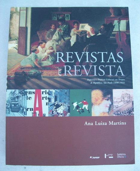 Livro: Revistas Em Revista - Ana Luiza Martins - 2001
