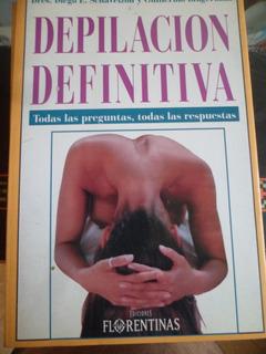 Depilacion Definitiva De Dr Schavelzon Y Dr Blugerman