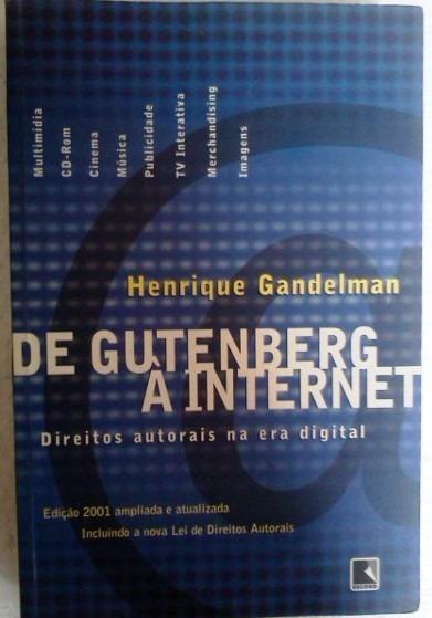 Henrique Gandelman De Gutenberg A Internet Editora Record