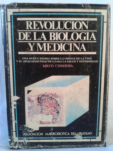 Imagen 1 de 5 de Revolución De La Biología Y Medicina. Kikuo Chishima. Ed Amu