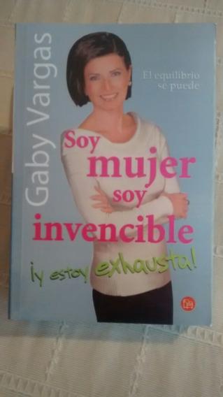 Libro Soy Mujer Soy Invencible / Gaby Vargas