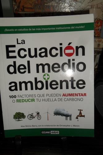 La Ecuacion Del Medio Ambiente 100 Factores Que Pueden