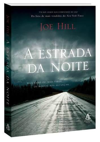 Livro- A Estrada Da Noite- Joe Hill - Sextante- 2007-