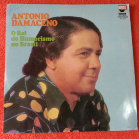 Antonio Damasceno - O Rei Do Humorismo No Brasil - 1974 (lp)