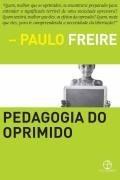 Pedagogia Do Oprimido - Paulo Freire
