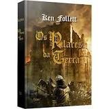 Os Pilares Da Terra - Volume Único -  Ken Follett