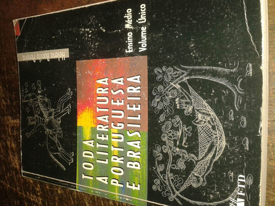 Toda Literatura Portuguesa E Brasileira