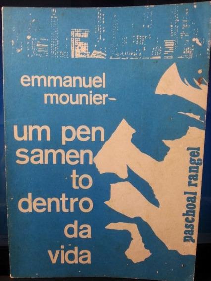 Livro: Rangel, P. - Um Pensamento Dentro Da Vida - Mounier
