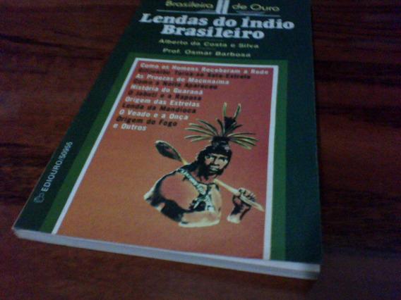 Lendas Do Índio Brasileiro Ediouro