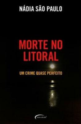 Livro Morte No Litoral - Romance + Brinde