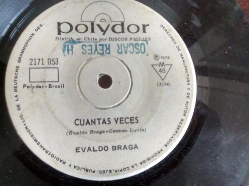 Vinilo Single De Evaldo Braga - Cuantas Veces ( P160