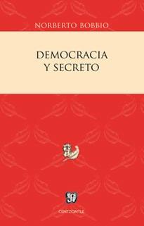 Democracia Y Secreto, Norberto Bobbio, Ed. Fce