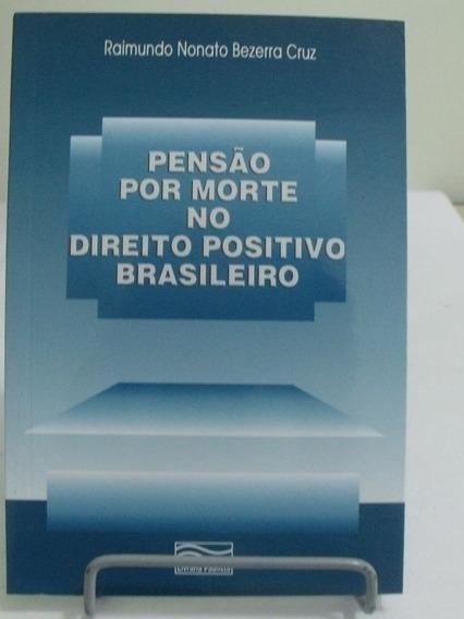 Pensão Por Morte No Direito Positivo Brasileiro
