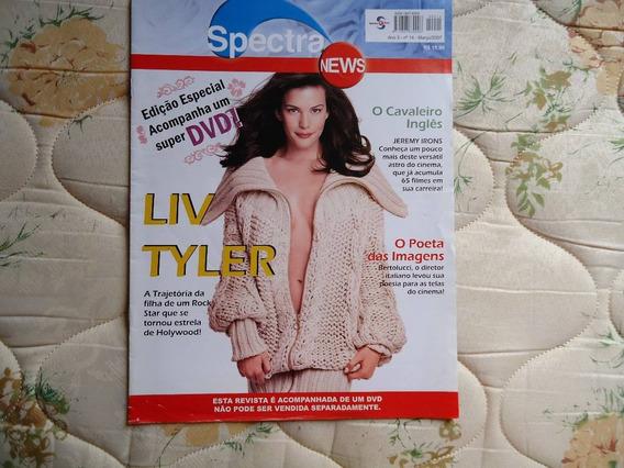 Revista Spectra News Liv Tyler * Frete Grátis*