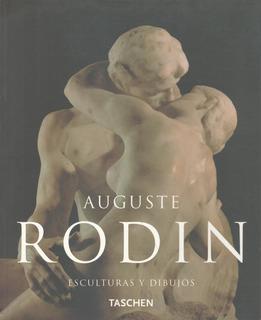Libro De Escultura : Rodin, Auguste - Dibujos ( Ed Taschen )