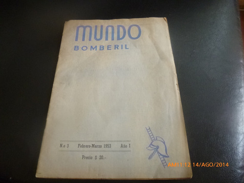 Antigua Revista  Mundo Bomberil  N° 3 -1953 (256