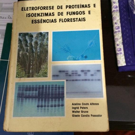 Livro Eletroforese De Proteínas E Isoenzimas F E Ef - Raro!
