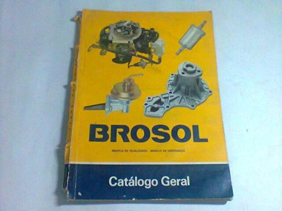 Antigo Catálogo Geral Carburadores Brosol Gm-ford-vw-fiat
