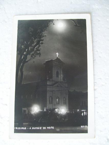 Cartão Postal - Igreja Matriz À Noite - Friburgo