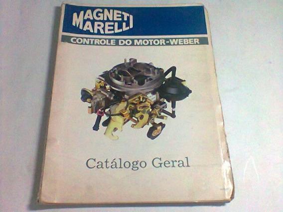 Antigo Catálogo Geral Carburadores Weber Gm-ford-vw-fiat